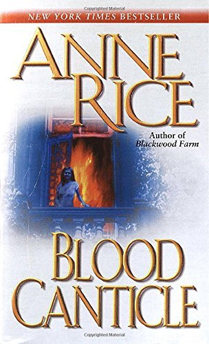 Anne Rice Blood Canticle