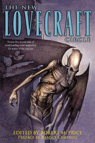 Robert M. Price The New Lovecraft Circle