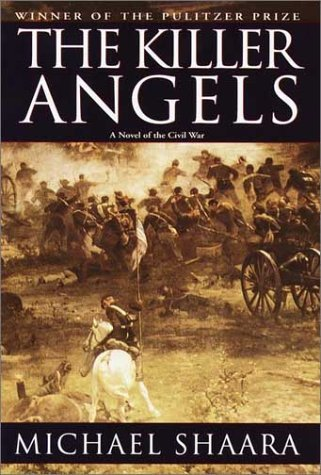 Michael Shaara The Killer Angels The Classic Novel Of The Civil War