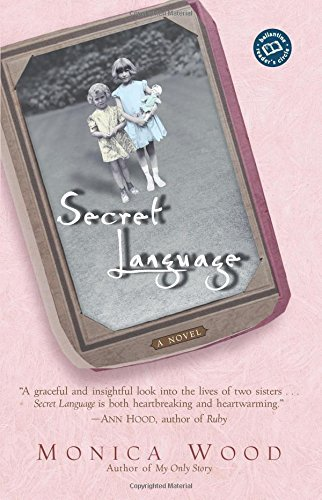 Monica Wood Secret Language
