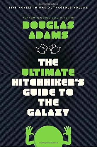 Douglas Adams Ultimate Hitchhiker's Guide To The Galaxy The