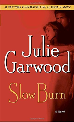 Julie Garwood Slow Burn