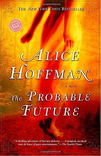 Alice Hoffman The Probable Future