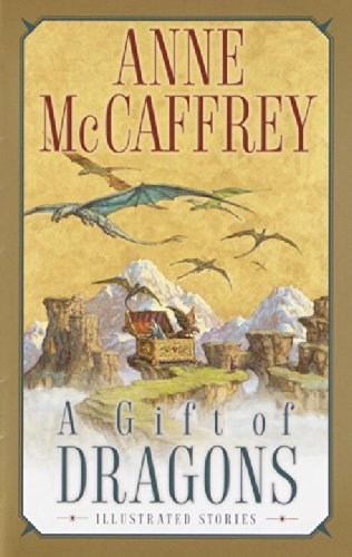 Anne Mccaffrey A Gift Of Dragons