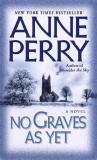 Anne Perry No Graves As Yet (world War One Novels)