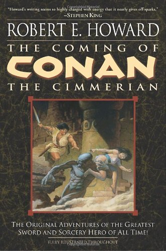 Robert E. Howard The Coming Of Conan The Cimmerian Book One