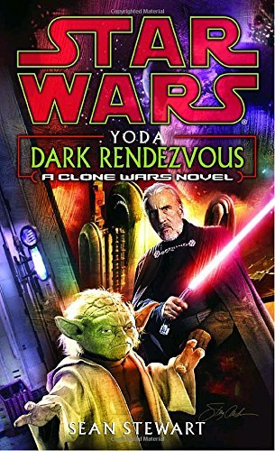Sean Stewart Yoda Dark Rendezvous Star Wars Legends A Clone Wars
