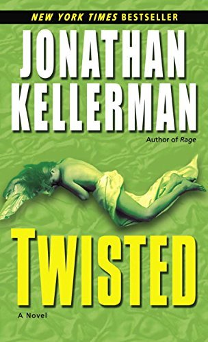 Jonathan Kellerman Twisted