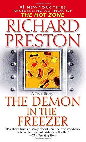 Richard Preston The Demon In The Freezer A True Story