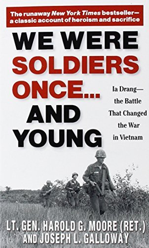 Harold G. Moore We Were Soldiers Once... And Young Ia Drang The Battle That Changed The War In Vie Revised