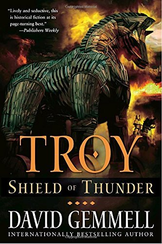 David Gemmell Troy Shield Of Thunder