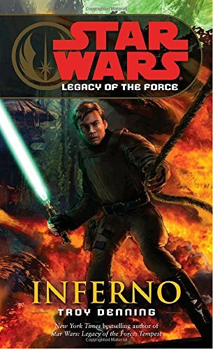 Troy Denning Inferno Star Wars Legends (legacy Of The Force)