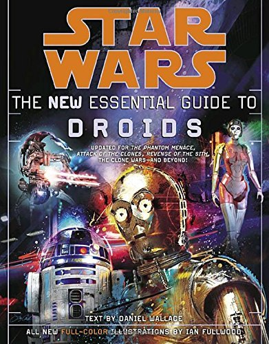 Daniel Wallace The New Essential Guide To Droids