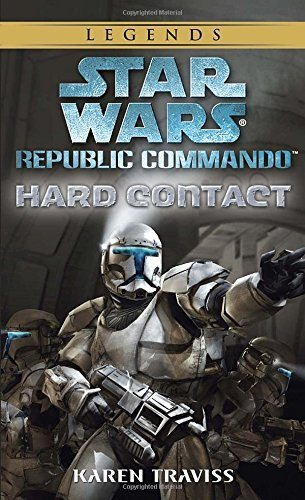 Karen Traviss Hard Contact Star Wars Legends (republic Commando)
