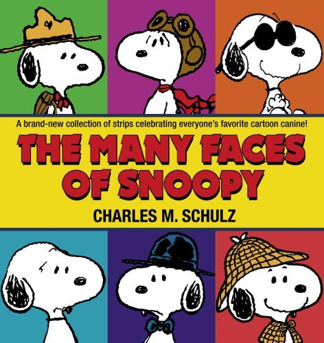 Charles M. Schulz The Many Faces Of Snoopy