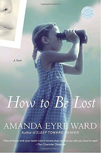 Amanda Eyre Ward How To Be Lost