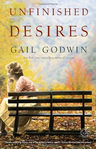 Gail Godwin Unfinished Desires