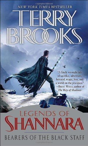 Terry Brooks Bearers Of The Black Staff