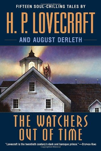 H. P. Lovecraft The Watchers Out Of Time