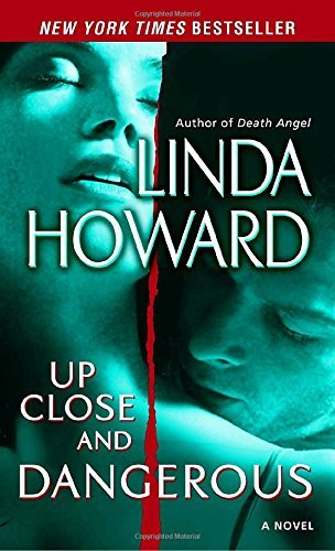Linda Howard Up Close And Dangerous