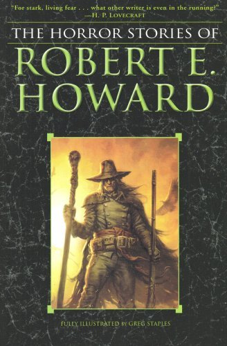 Robert E. Howard The Horror Stories Of Robert E. Howard