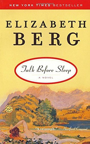 Elizabeth Berg Talk Before Sleep