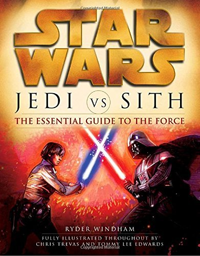 Ryder Windham Star Wars Jedi Vs. Sith The Essential Guide To The Force