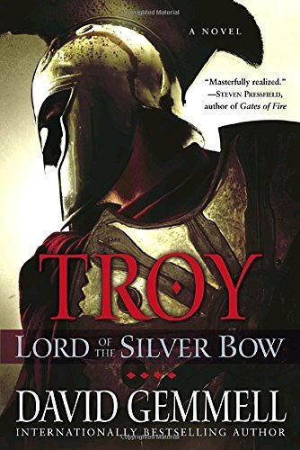 David Gemmell Troy Lord Of The Silver Bow