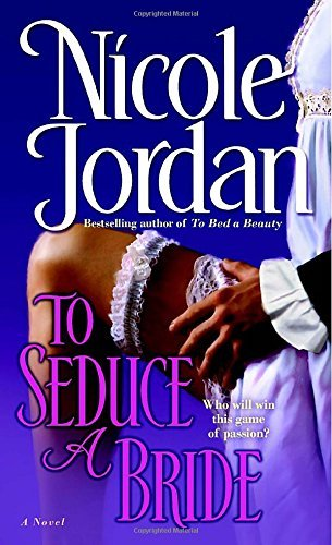 Nicole Jordan To Seduce A Bride