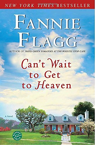 Fannie Flagg Can't Wait To Get To Heaven