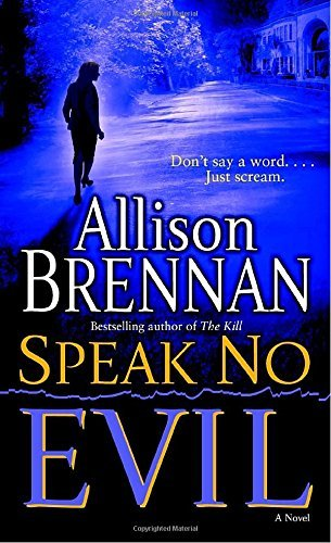 Allison Brennan Speak No Evil