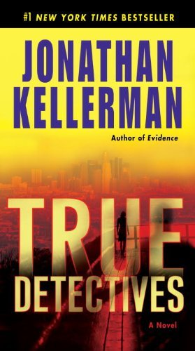 Jonathan Kellerman True Detectives