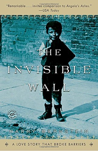 Harry Bernstein The Invisible Wall A Love Story That Broke Barriers