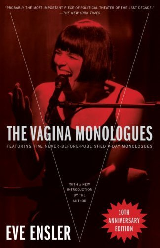 Eve Ensler The Vagina Monologues