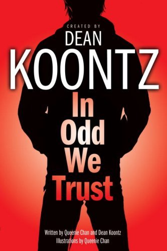Dean Koontz In Odd We Trust