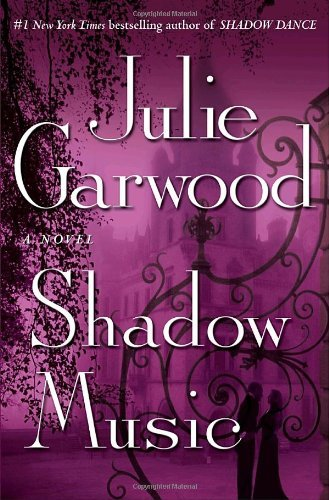 Julie Garwood Shadow Music
