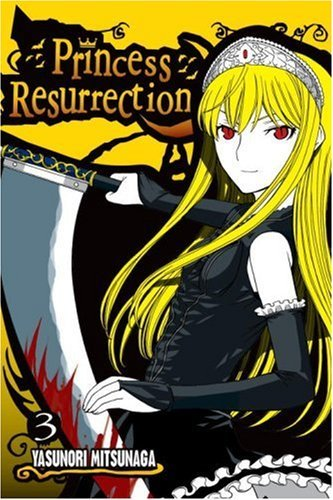 Yasunori Mitsunaga Princess Resurrection Volume 3