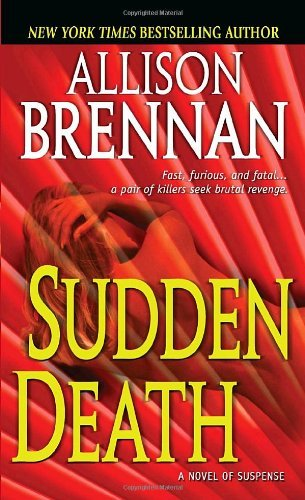 Allison Brennan Sudden Death A Novel Of Suspense
