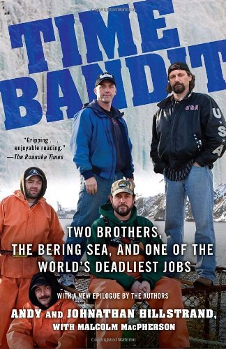 Andy Hillstrand Time Bandit Two Brothers The Bering Sea And One Of The Worl