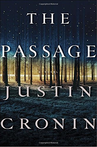 Justin Cronin The Passage A Novel (book One Of The Passage Trilogy)