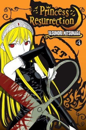 Yasunori Mitsunaga Princess Resurrection Volume 4