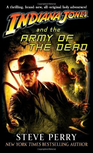 Steve Perry Indiana Jones And The Army Of The Dead