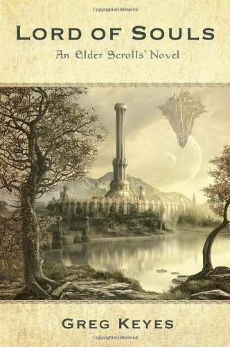 Greg Keyes Lord Of Souls An Elder Scrolls Novel