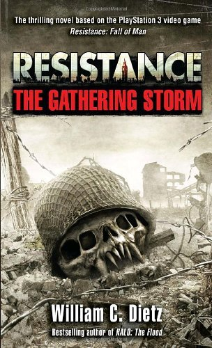 William C. Dietz Resistance The Gathering Storm