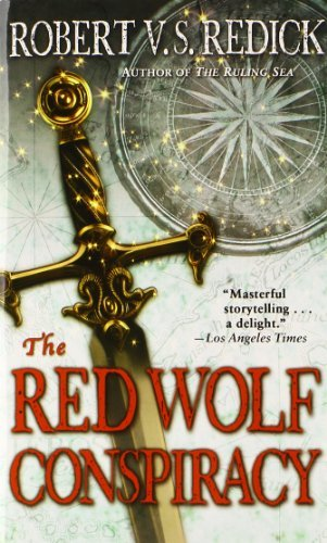 Robert V. S. Redick The Red Wolf Conspiracy