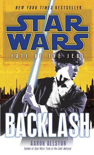 Aaron Allston Backlash Star Wars Legends (fate Of The Jedi)
