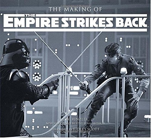 J. W. Rinzler The Making Of Star Wars The Empire Strikes Back