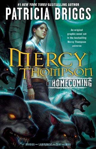 Patricia Briggs Mercy Thompson Homecoming