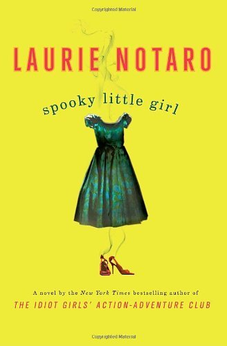 Laurie Notaro Spooky Little Girl