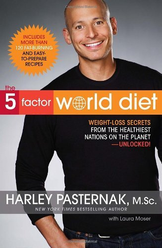 Harley Pasternak 5 Factor World Diet The